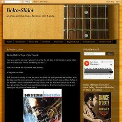 Delta-Slider's Tops of the Decade