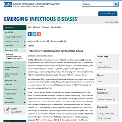 CDC EID - DEC 2015 - Porcine Deltacoronavirus in Mainland China