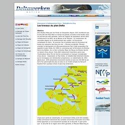 Les travaux du plan Delta. Deltawerken.com 2004