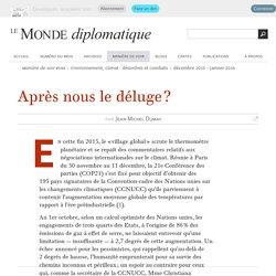 Après nous le déluge ?, par Jean-Michel Dumay (Le Monde diplomatique, décembre 2015)