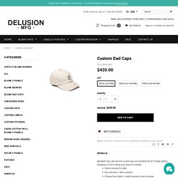 DELUSION MFG: Custom Dad Caps, Custom Baseball Hats