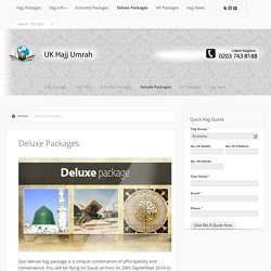 Hajj Deluxe Package