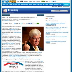 Buzzblog: Dem PAC buys newtgingrich.com, wallops him with it
