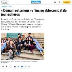 « Demain est à nous » : l'incroyable combat de jeunes héros