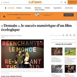 «Demain», le succès numérique d'un film écologique - La Croix