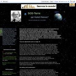 Demain l'Homme, ex SOS-planete : SOS-terre, un sos d'Hubert Reeves