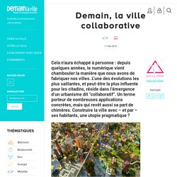 Demain, la ville collaborative