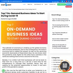 Top 7 On-Demand Business Ideas To Start During Covid-19