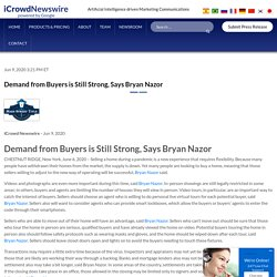 Demand from Buyers is Still Strong, Says Bryan Nazor