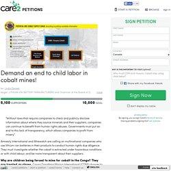 texte de la pétition: Demand an end to child labor in cobalt mines!
