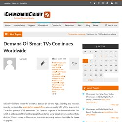 Demand Of Smart TVs Continues Worldwide