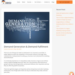 Demand Generation & Demand Fulfilment