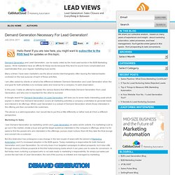 Demand Generation Necessary For Lead Generation!