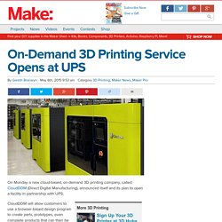 On-Demand 3D Printing Service Opens at UPS - Make: