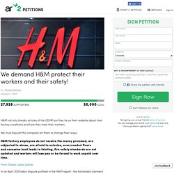texte de la pétition: We demand H&M protect their workers and their safety!