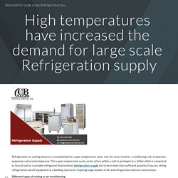 Demand for large scale Refrigeration supply
