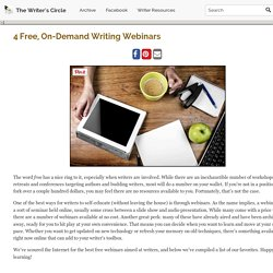 4 Free, On-Demand Writing Webinars – The Writer's Circle