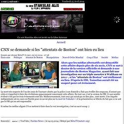 """CNN se demande si les """"attentats de Boston"""" ont bien eu lieu"""