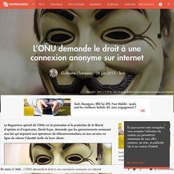 L'ONU demande le droit à une connexion anonyme sur internet