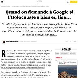Quand on demande à Google si l'Holocauste a bien eu lieu... - 26 décembre 2016