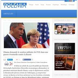 Obama demande le soutien militaire de l'UE dans une guerre éventuelle contre la Russie