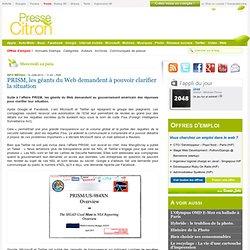 PRISM, les géants du Web demandent à pouvoir clarifier la situation