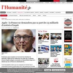 Apple : la France ne demandera pas sa part des 13 milliards d'arriérés d'impôt
