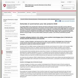 CONFEDERATION SUISSE 17/03/15 Demandes et autorisations pour des produits OGM