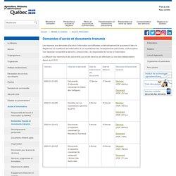 MAPAQ_gouv_qc_ca - Demandes d'accès et documents transmis Les réponses aux demandes d'accès à l'information sont diffusées systématiquement tel que prescrit dans le Règlement sur la diffusion de l'information et sur la protection des renseignements person