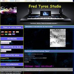DEMANDES ET RECHERCHES DE PARTITIONS - Fred Tyros Studio