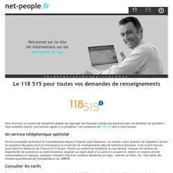 Le 118 515 pour toutes vos demandes de renseignements - net-people.fr