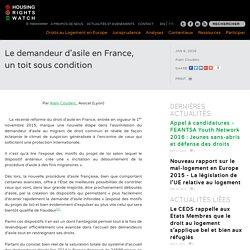 Le demandeur d'asile en France, un toit sous condition