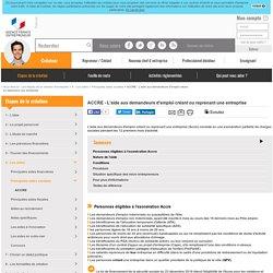 ACCRE - L'aide aux demandeurs d'emploi créant ou reprenant une entreprise