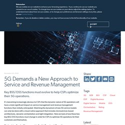 5G Demands a New Approach to Service and Revenue Management