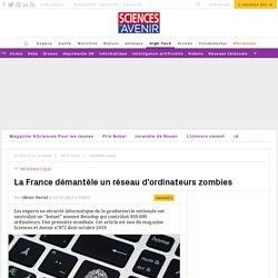 La France démantèle un réseau d'ordinateurs zombies