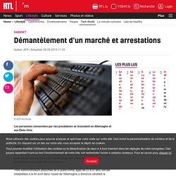 RTL 5minutes - Darknet: Démantèlement d'un marché et arrestations
