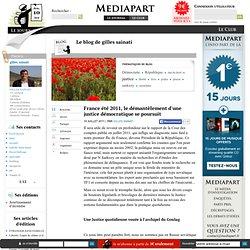 France été 2011, le démantèlement d'une justice démocratique se poursuit