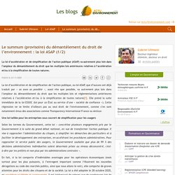 Le summum (provisoire) du démantèlement du droit de l'environnement : la loi ASAP (1/2)