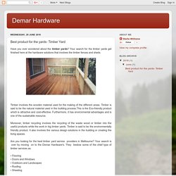 Demar Hardware: Best product for the yards- Timber Yard