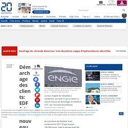 Démarchage des clients: EDF fait de nouveau condamner son concurrent Engie en appel