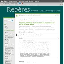 Démarche didactique et corpus en classe de grammaire: le cas du discours rapporté