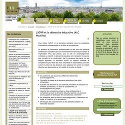 L'ADVP et la démarche éducative (M.C Mouillet)