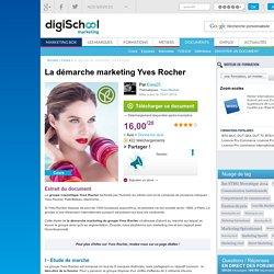 La démarche marketing Yves Rocher, exposé PDF gratuit