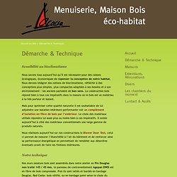 Démarche & Technique - Acacia, Menuiserie, Maisons Bois, éco-habitat