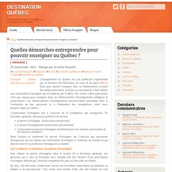 Démarches à entreprendre pour enseigner au Québec