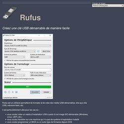 Rufus - Créez une clé USB démarrable de manière facile