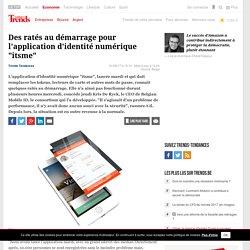 """Des ratés au démarrage pour l'application d'identité numérique """"itsme"""" - High-tech"""