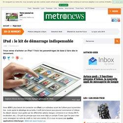 iPad : le kit de démarrage indispensable