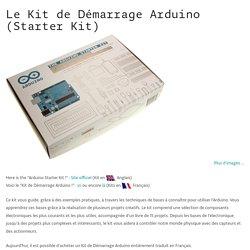 "Arduino - Kit De Demarrage (traduction française du livre ""Arduino Starter Kit"")"