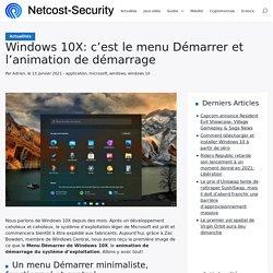 Windows 10X: c'est le menu Démarrer et l'animation de démarrage - NetCost
